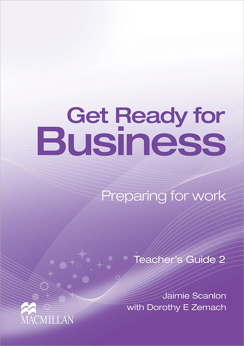 Get Ready for Business: Teacher's Guide 2 get ready for business preparing for work student book 2