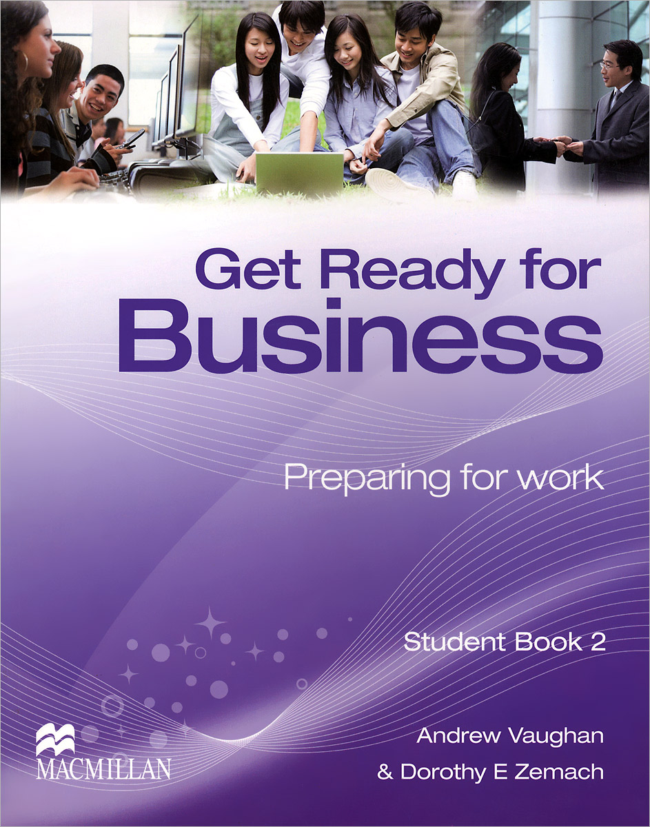 Get Ready for Business: Preparing for Work: Student Book 2 get ready for business preparing for work student book 2