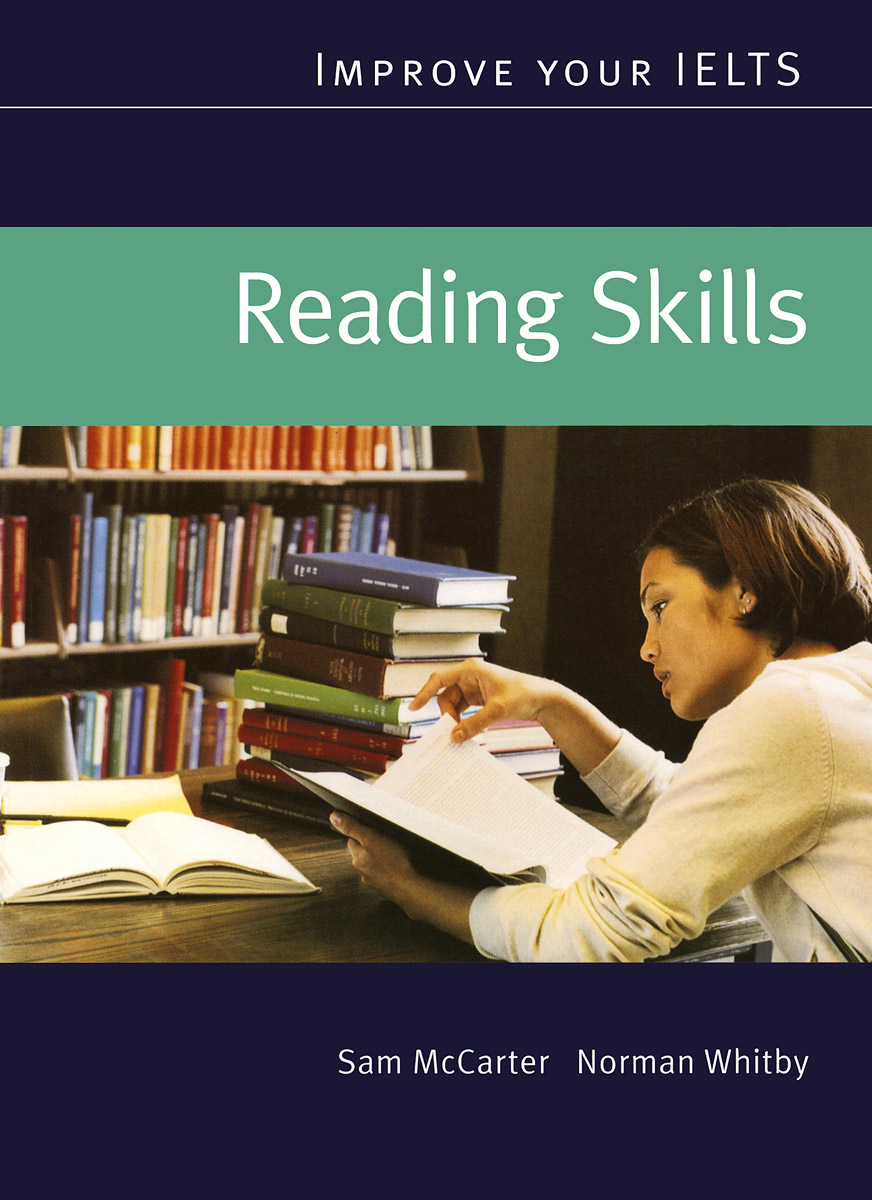 Reading Skills: Improve Your IELTS williams a research improve your reading and referencing skills b2