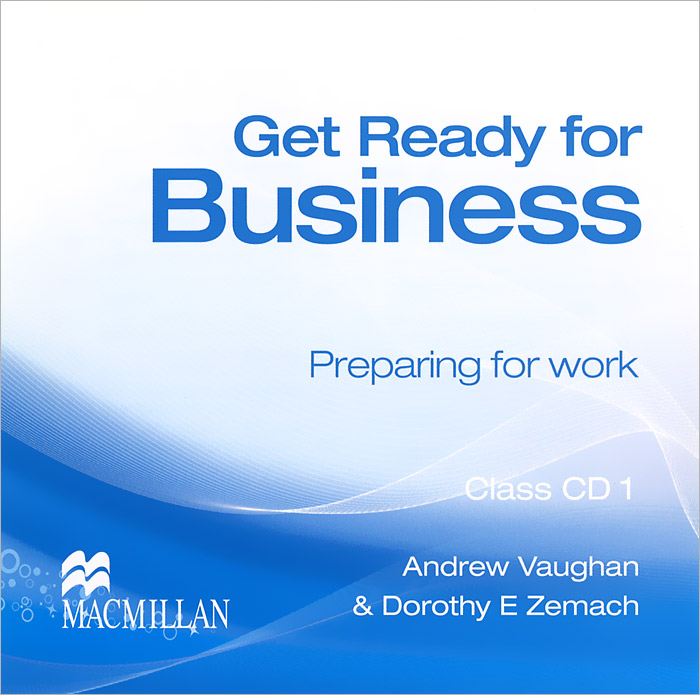 Get Ready for Business 1: Preparing for Work (аудиокурс на 2 CD) get ready for business preparing for work student book 2