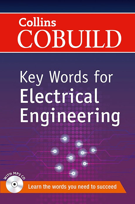 Key Words for Electrical Engineering (+ CD) key words for the oil