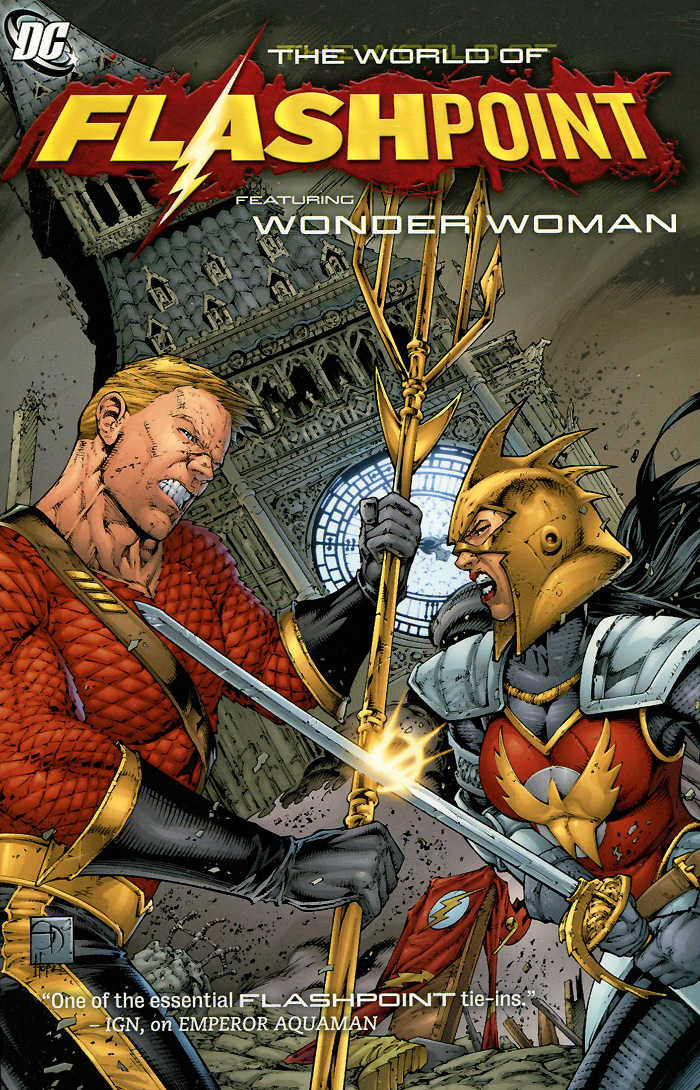 Flashpoint: The World of Flashpoint Featuring Wonder Woman wonder woman vol 3 the truth rebirth
