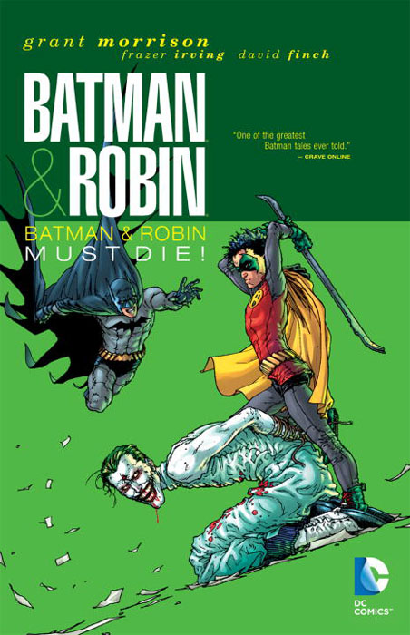 Batman & Robin: Volume 3: Batman & Robin Must Die