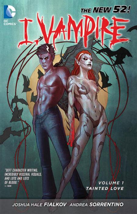 I, Vampire: Volume 1: Tainted Love