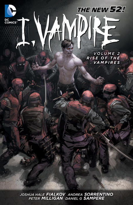 I, Vampire: Volume 2: Rise of the Vampires