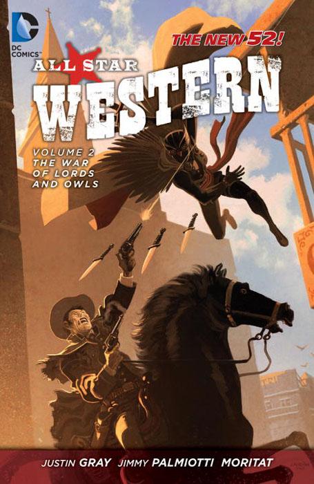 All star western vol 02 lords all star western vol 3 the black diamond probability the new 52