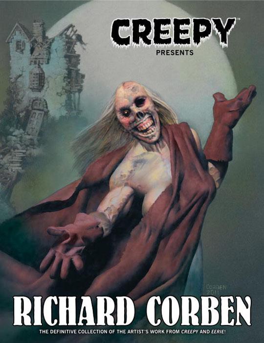 Creepy pres. Richard corben creepy comics volume 1