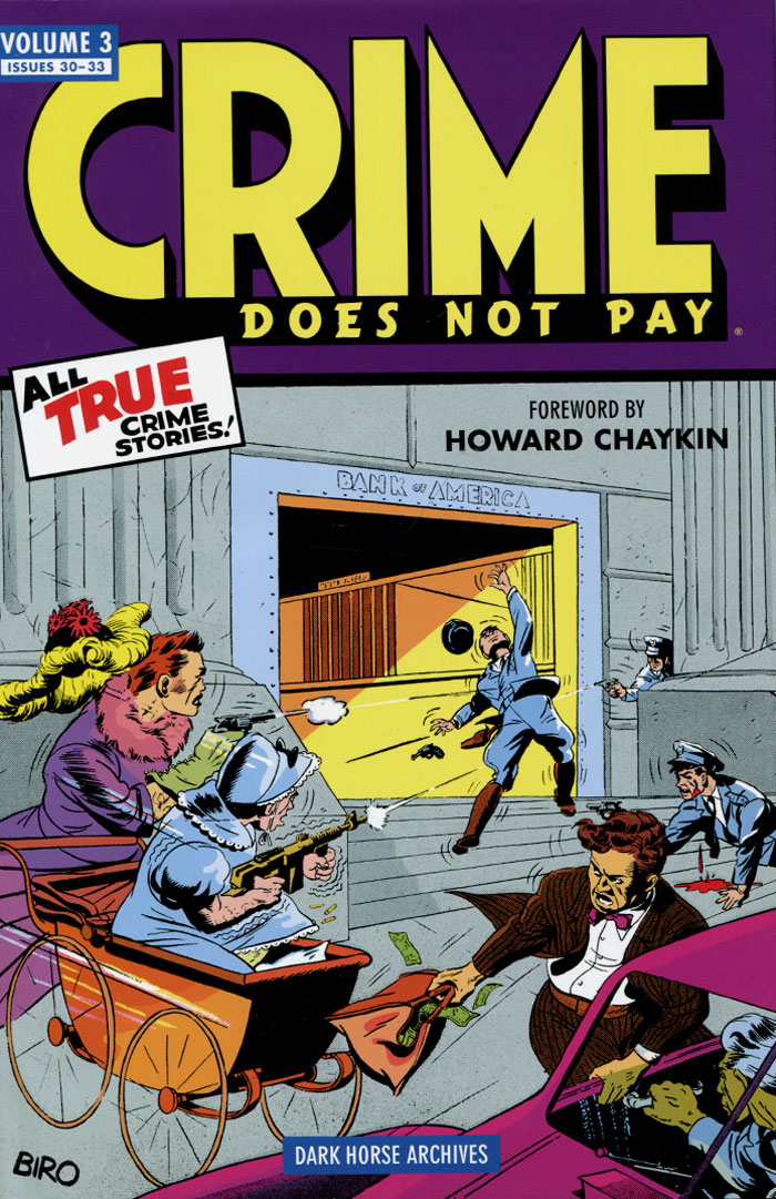 Crime Does Not Pay: Volume 3: Issues 30-33