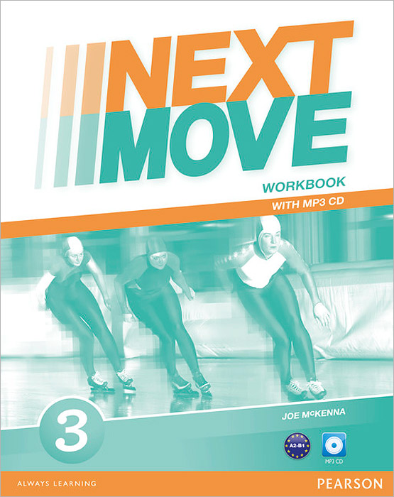 Next Move: Level 3: Workbook (+ MP3 CD) next door cd level 1 by robert campbell