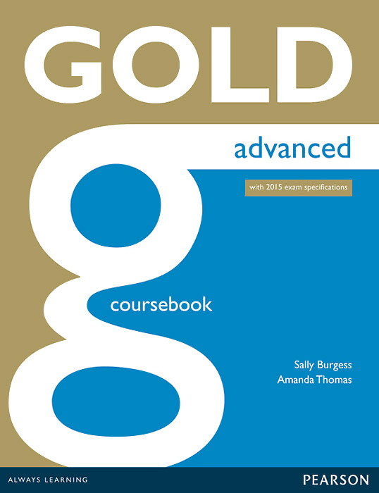 Gold: Advanced: Coursebook gold first coursebook