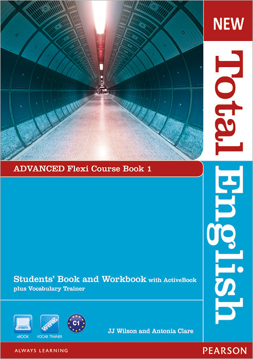 New Total English: Advanced: Flexi Course Book 1: Students' Book and Workbook with ActiveBook plus Vocabulary Trainer (+ DVD-ROM)