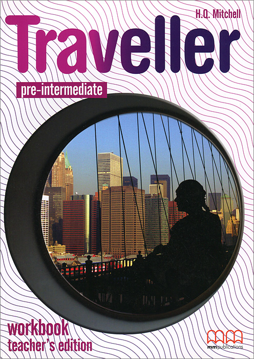 Traveller: Pre-intermediate: Workbook my grammar lab advanced level with key