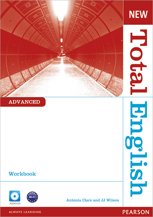 New Total English: Advanced: Workbook (+ CD) clare a new total english intermediate workbook with key cd