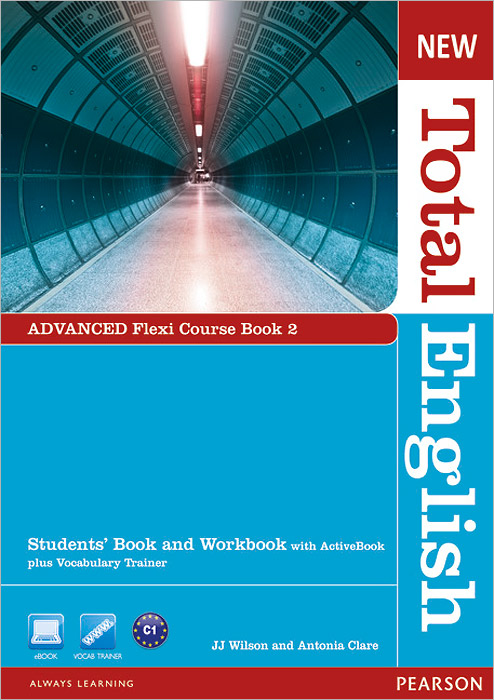 New Total English: Advanced: Flexi Course Book 2: Students' Book and Workbook with ActiveBook + Vocabulary Trainer (+ DVD-ROM) clare a new total english intermediate workbook with key cd