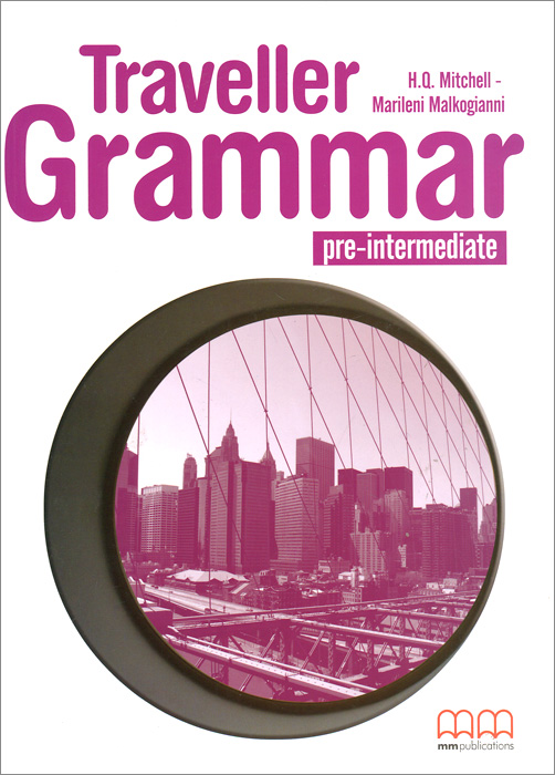 Traveller: Pre-Intermediate A2: Grammar Book my grammar lab level advanced