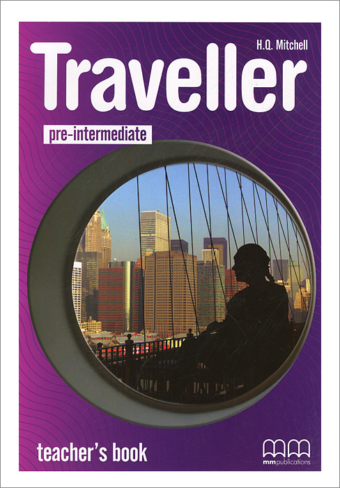 Traveller: Pre-intermediate: Teacher's Book evans v dooley j enterprise 3 video activity book pre intermediate рабочая тетрадь к видеокурсу