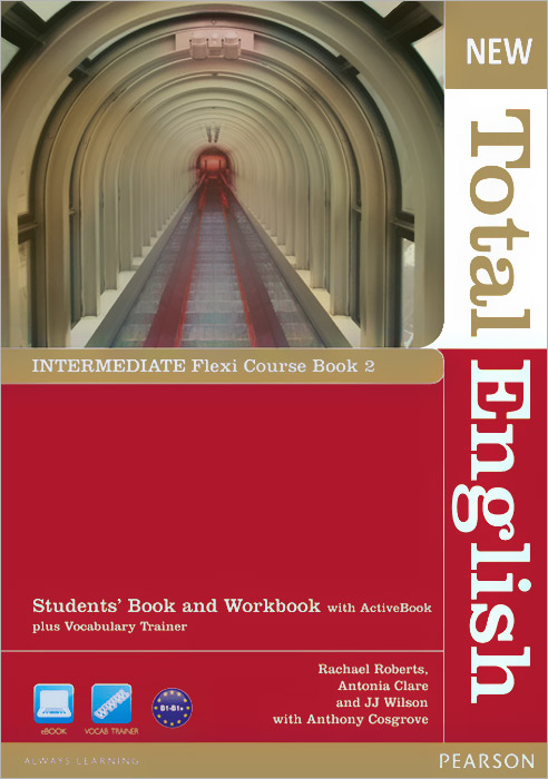 New Total English: Intermediate: Flexi Course Book 2: Students' Book and Workbook with ActiveBook plus Vocabulary Trainer (+ DVD-ROM) бюрократ кресло бюрократ ch 540axsn low 26 21 низкая спинка синий 26 21