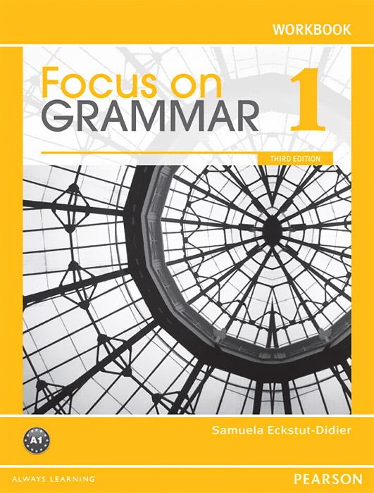 Focus on Grammar 1: Workbook a new slant on the philosophy of language
