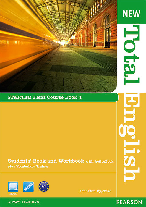 New Total English: Starter: Flexi Course Book 1: Students' Book and Workbook with ActiveBook plus Vocabulary Trainer (+ DVD-ROM)