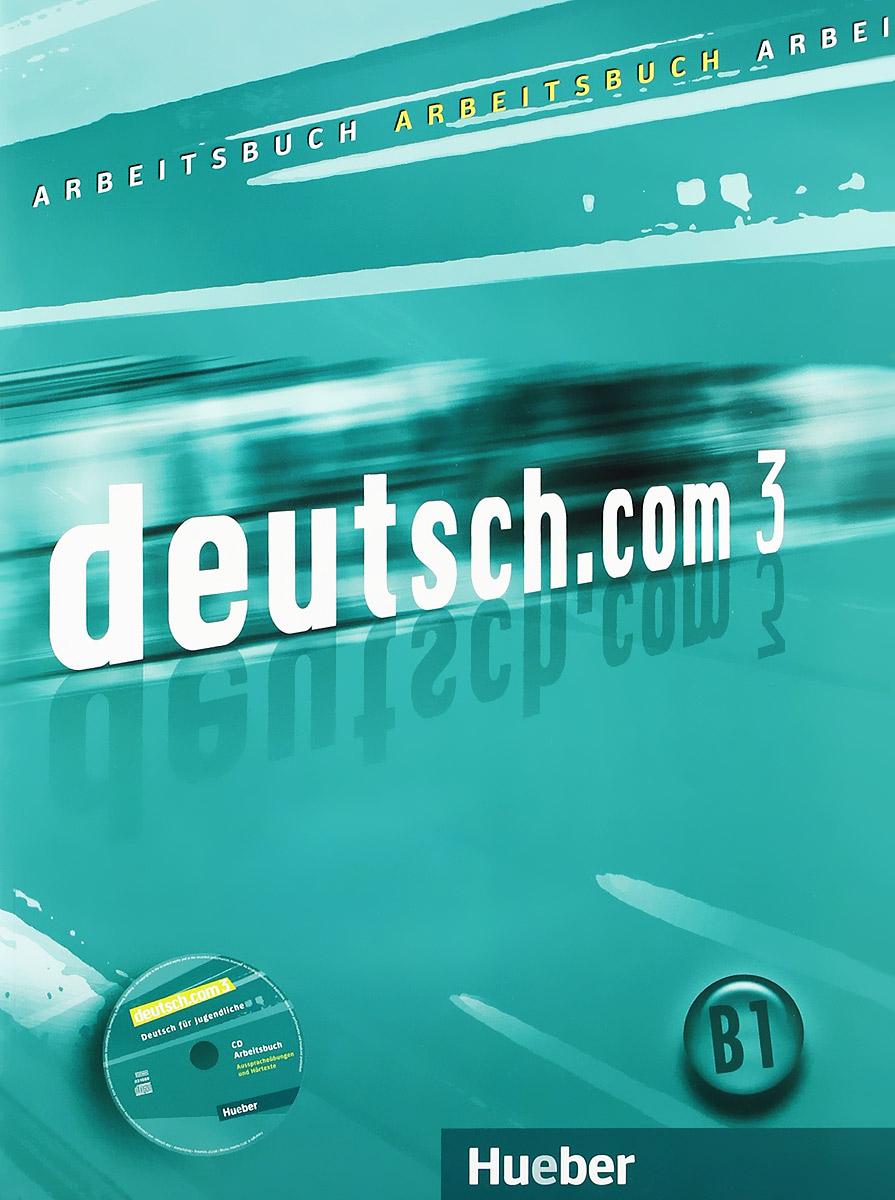 Deutsch.Com 3: Arbeitsbuch ( + Audio-CD) team up 3 sb reader with audio cd