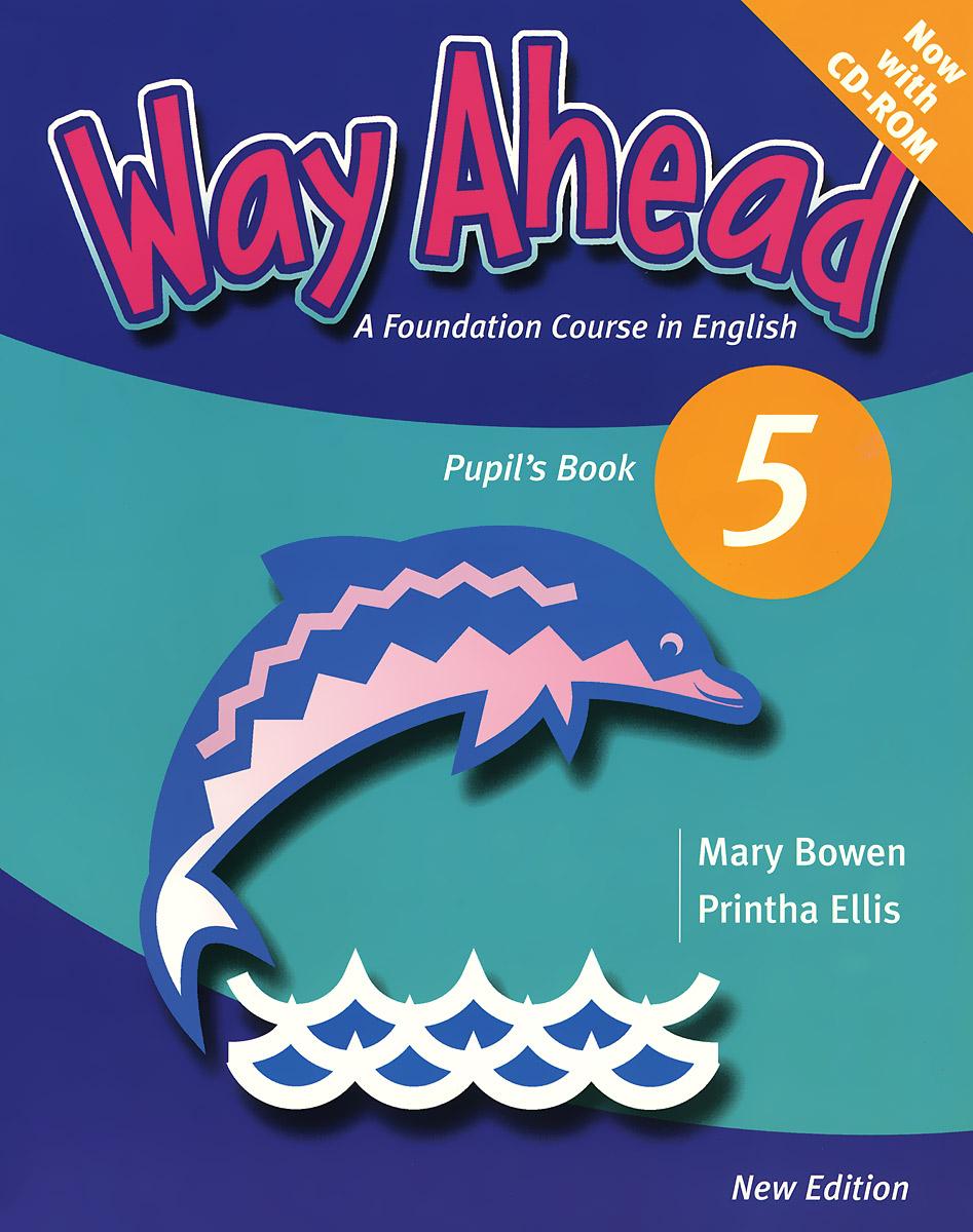 Way Ahead 5: Pupil's book (+ CD-ROM)