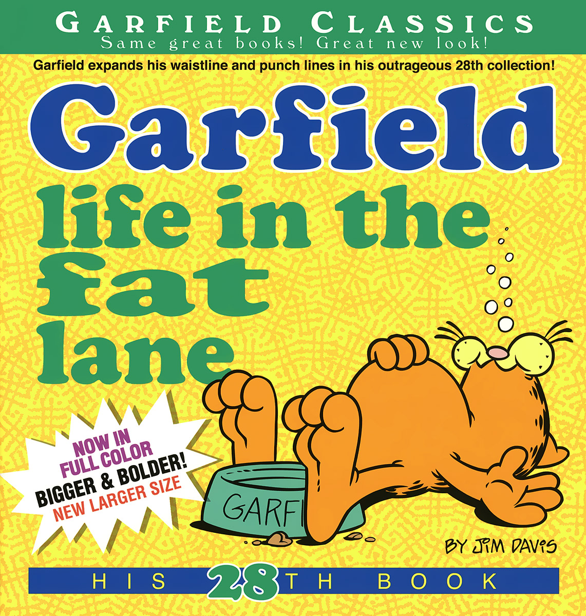 Garfield: Life in the Fat Lane in dog years i d be dead garfield at 25