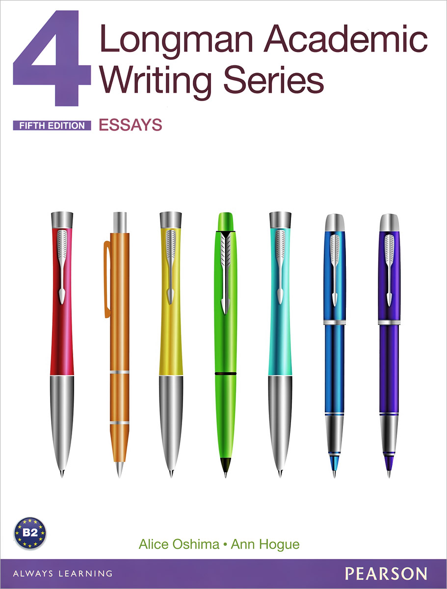 Longman Academic Writing Series 4: Essays writing skills