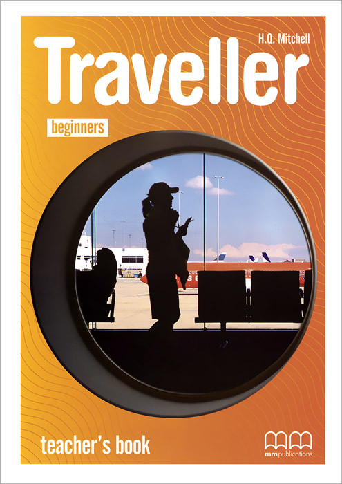 Traveller: Beginners: Teacher's Book