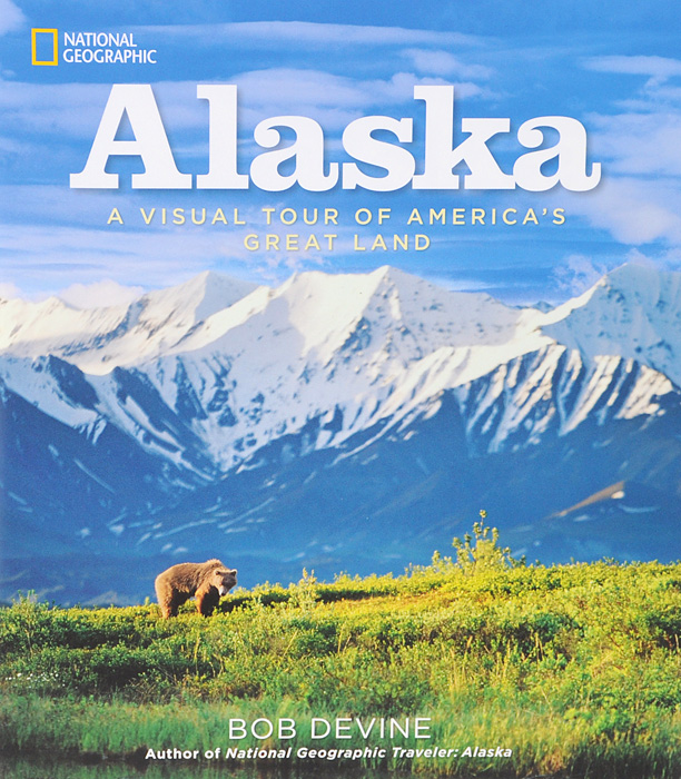 Alaska: A Visual Tour of America's Great Land verne j journey to the centre of the earth