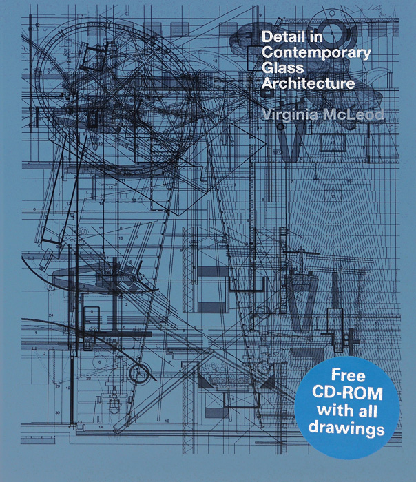Detail in Contemporary Glass Architecture (+ CD-ROM) erika tabacniks securitization of real estate receivables in brazil