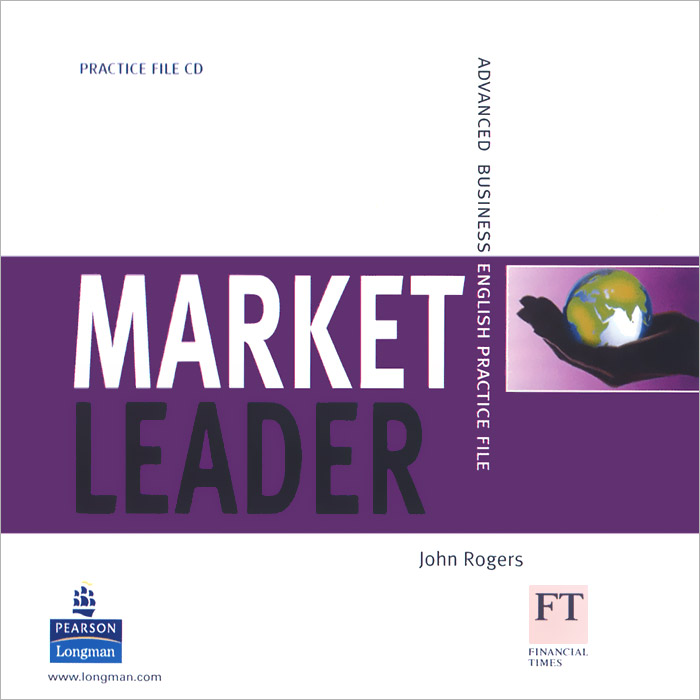 Market Leader: Advanced: Business English Practise File (аудиокурс CD) market leader pre intermediate practice file аудиокурс cd