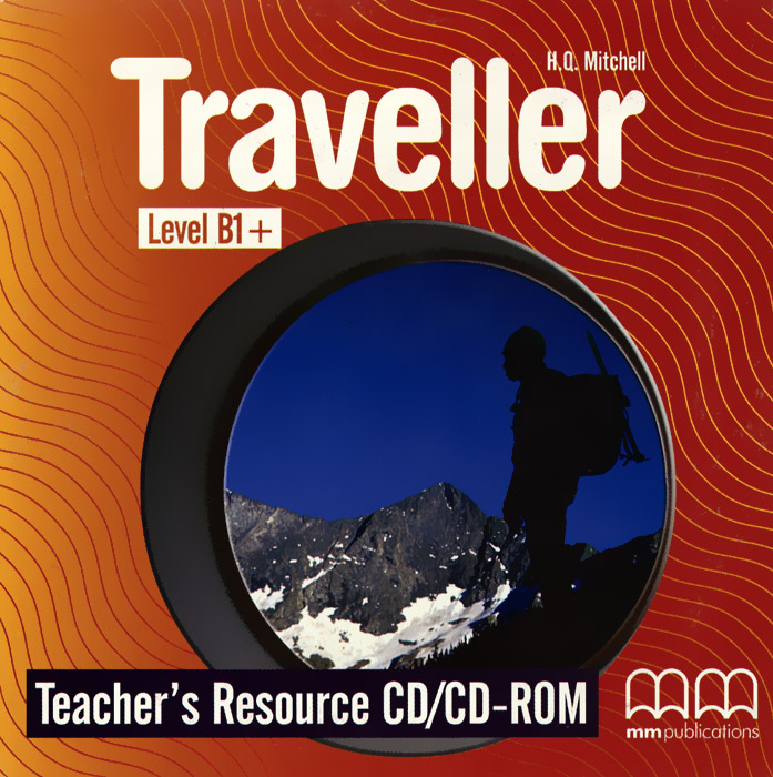 Traveller: Level B1+: Teacher's Resource (аудиокурс на CD-ROM) the traveller