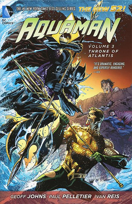 Aquaman: Volume 3: Throne of Atlantis aquaman volume 5 sea of storms