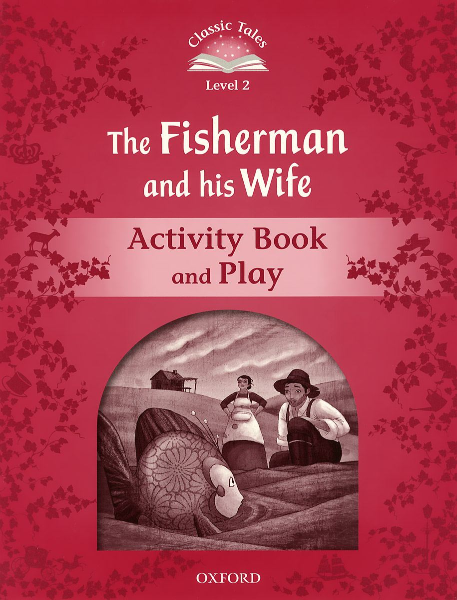 The Fisherman and His Wife: Level 2: Activity Book & Play эхолот jj connect fisherman wireless 2