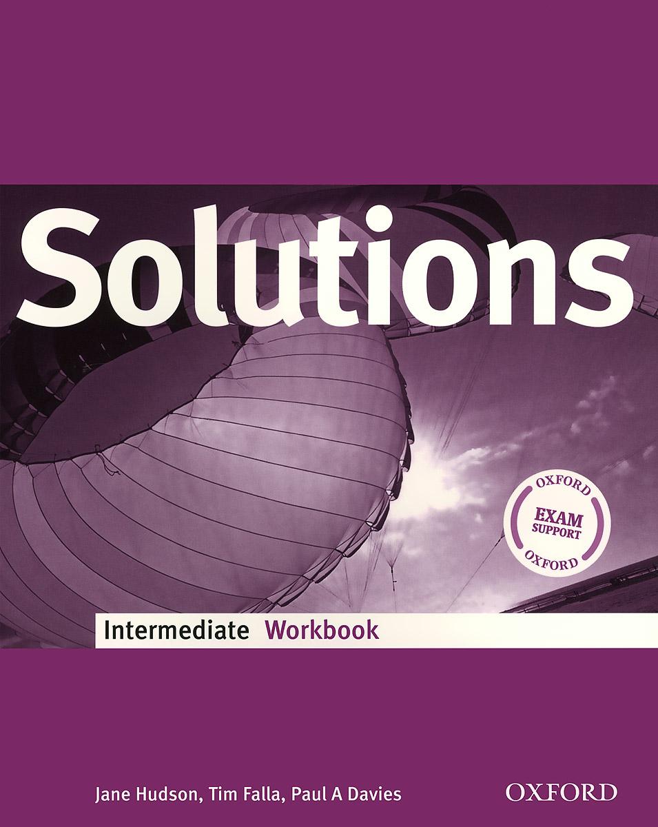 Solutions: Intermediate: Workbook год до школы от а до я тетрадь по подготовке к школе