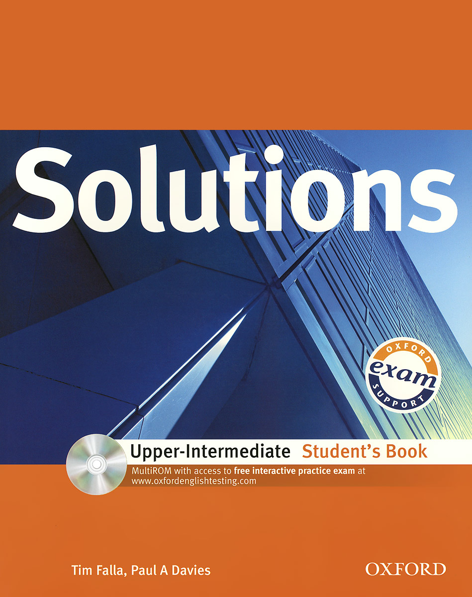 Solutions: Upper-intermediate: Students Book (+ CD-ROM) davies paul a falla tim solutions 2nd edition upper intermediate students book