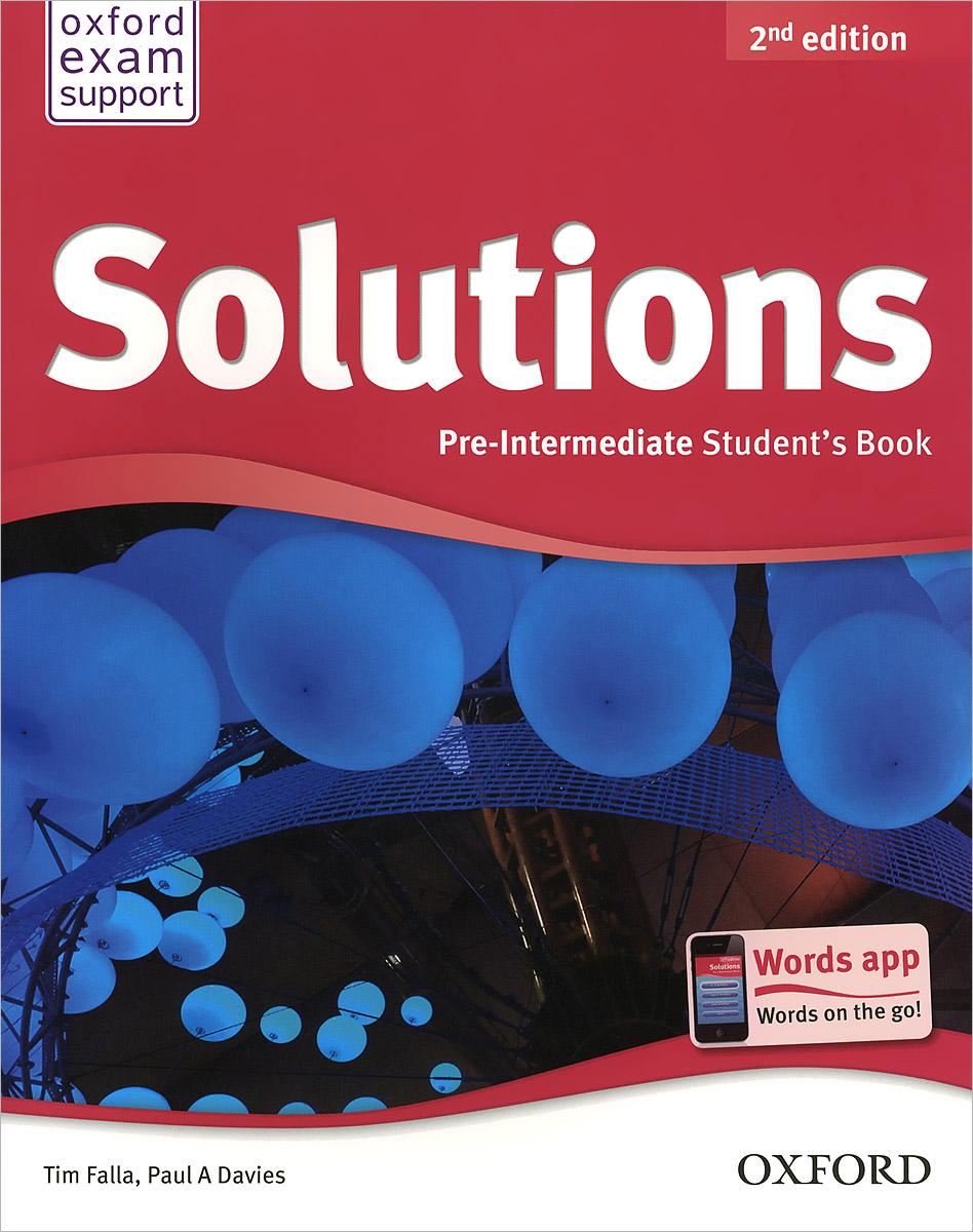 Solutions: Pre-Intermediate: Student's Book год до школы от а до я тетрадь по подготовке к школе