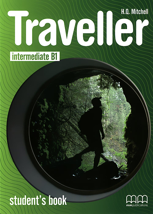 Traveller: Intermediate B1: Student's Book traveller level b2 student s book