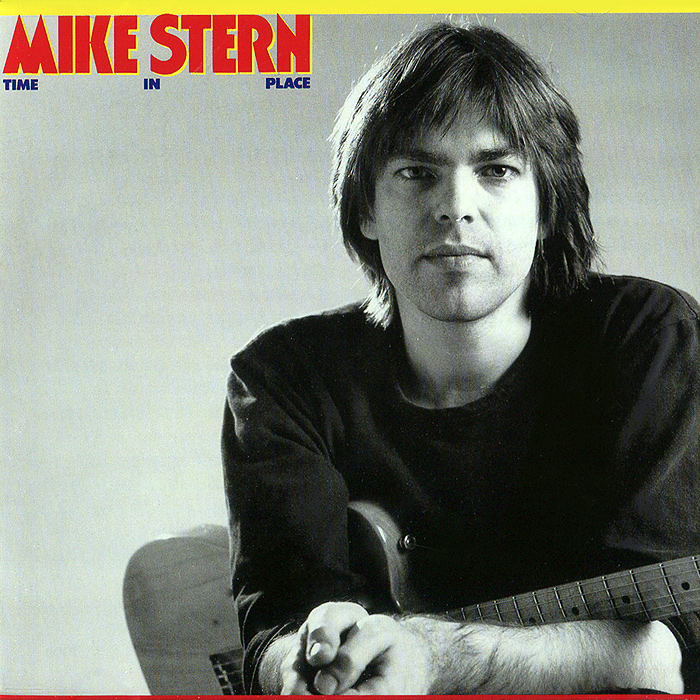 Mike Stern. Time in Place