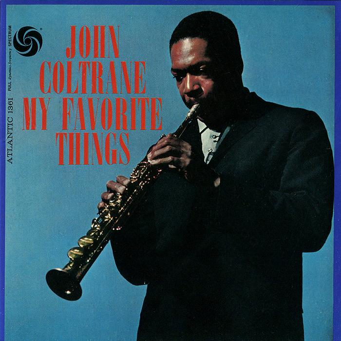 Zakazat.ru John Coltrane. My Favorite Things