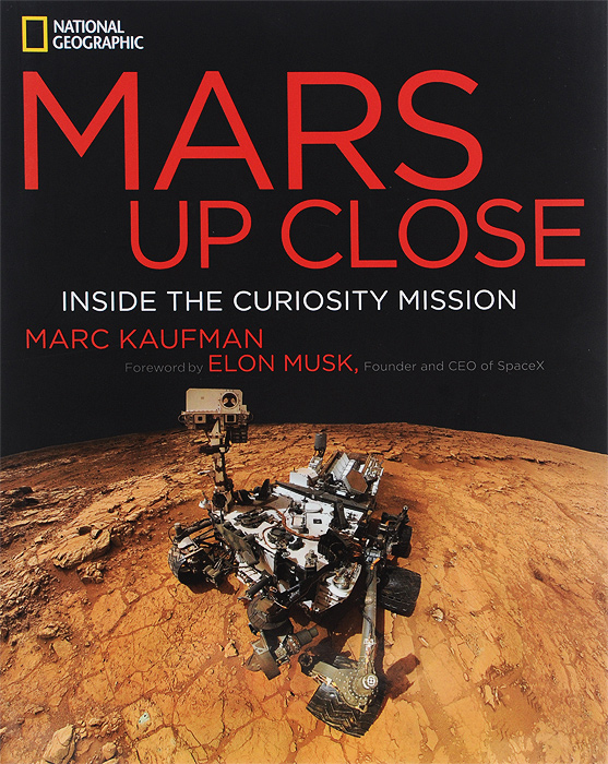 Mars Up Close: Inside the Curiosity Mission mission to mars