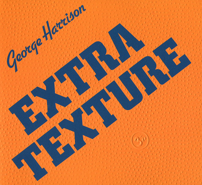 Джордж Харрисон George Harrison. Extra Texture (Read All About It) джордж харрисон george harrison early takes volume 1 lp