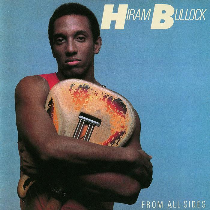 Хирам Баллок Hiram Bullock. From All Sides билл эванс the headhunters мэсио паркер хирам баллок basic funk box 5 cd