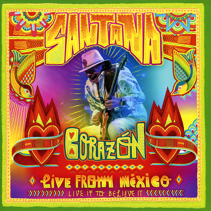 Santana. Corazon, Live from Mexico: Live It to Believe It (CD + DVD)