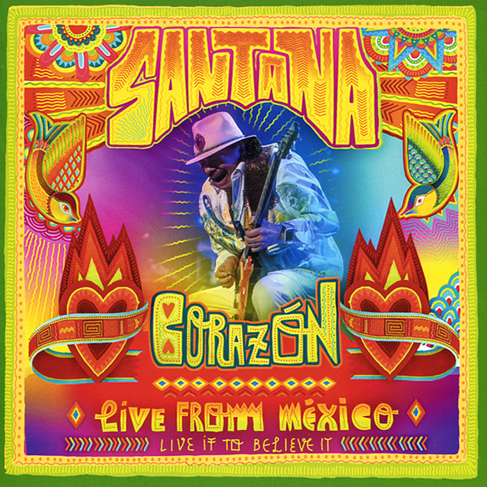 Santana Santana. Corazon, Live from Mexico: Live It to Believe It stp12n120k5 12n120k5