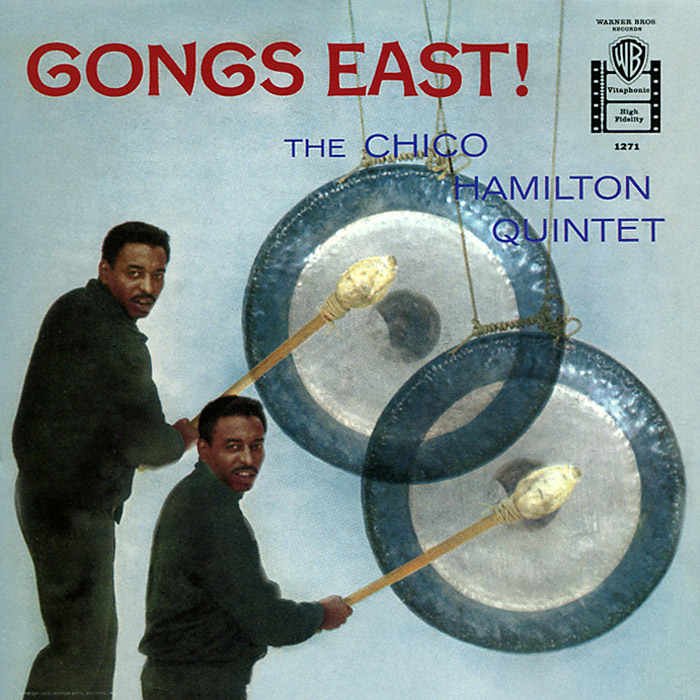 The Chico Hamilton Quintet The Chico Hamilton Quintet. Gongs East! the queen extravaganza hamilton
