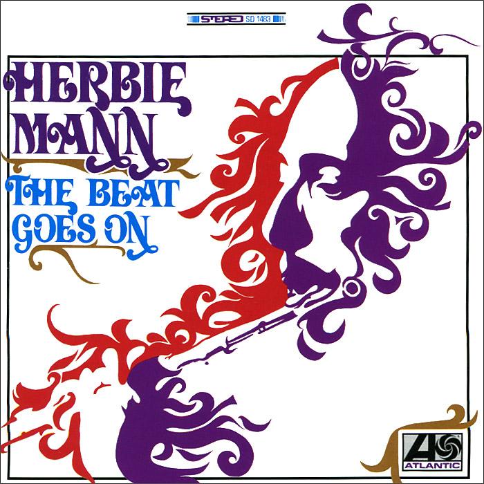 Херби Манн Herbie Mann. The Beat Goes On inc international concepts plus size bootcut pull on ponte knit pants