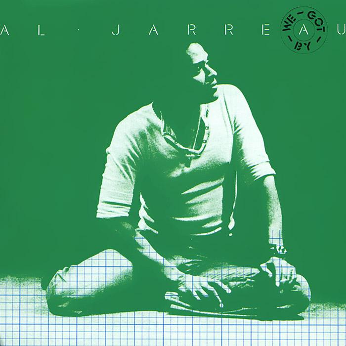 Al Jarreau. We Got By