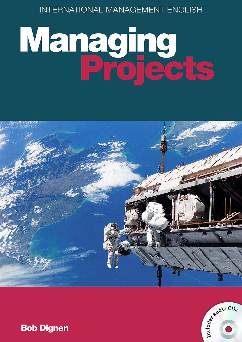 Managing Projects (+ 2 CD-ROM) alison green managing to change the world the nonprofit manager s guide to getting results