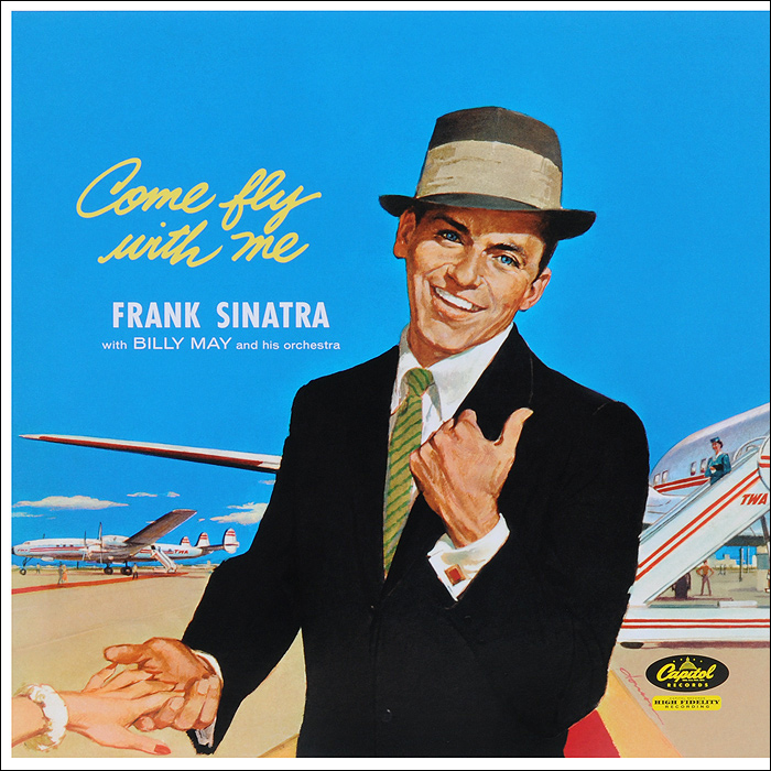 Frank Sinatra. Come Fly With Me (LP)